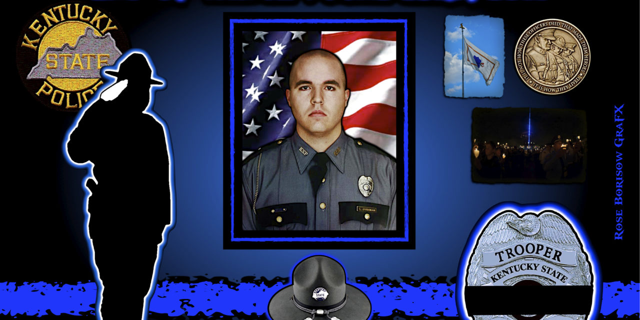 In Memoriam: Trooper Eric K. Chrisman