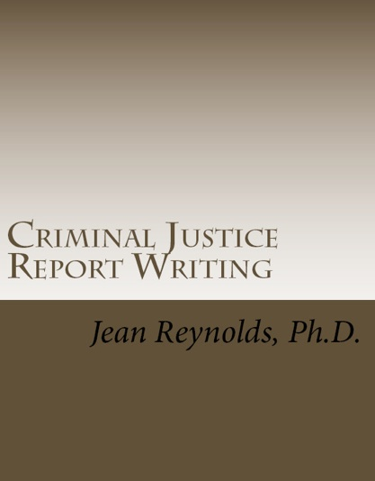 report writing in law enforcement Why is writing reports in law enforcement so important please provide examples to support your answer is it important to provide the opinion of the reporting police officer in a report.