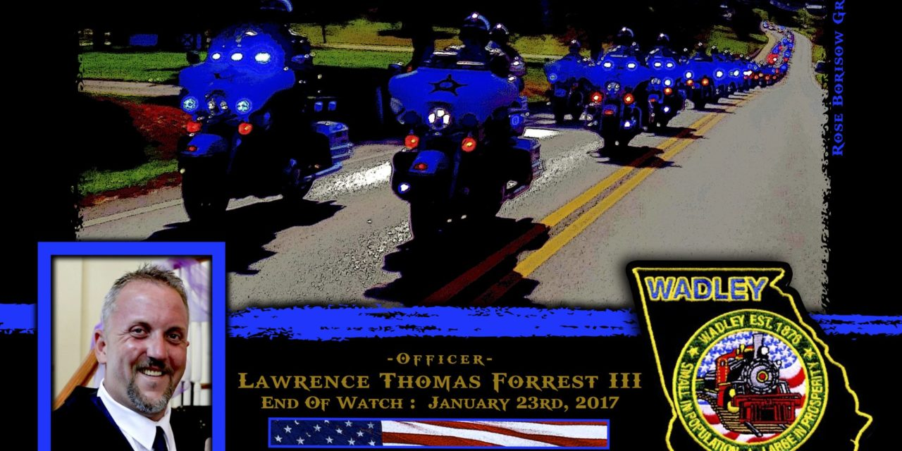 In Memoriam Officer Lawrence Thomas Forrest III