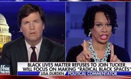 BLM Apologist Fired After Vitriolic Expose' on Tucker Carlson Show