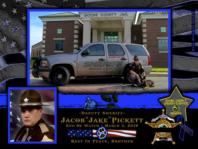 In Memoriam Deputy Sheriff Jacob Pickett