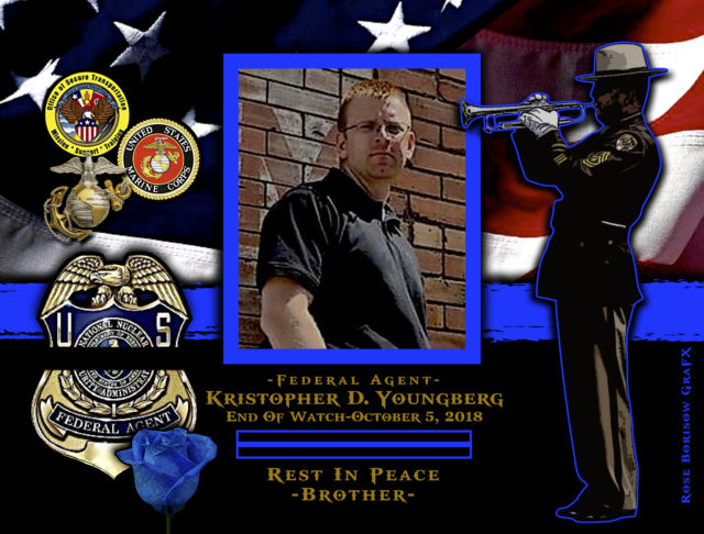 In Memoriam Agent Kristopher Youngberg