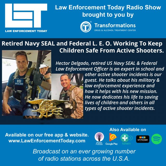 (Law Enforcement Today Podcast Cover Image with Hector Delgado. Photos provided by Hector Delgado and compiled by L.E.T. staff)