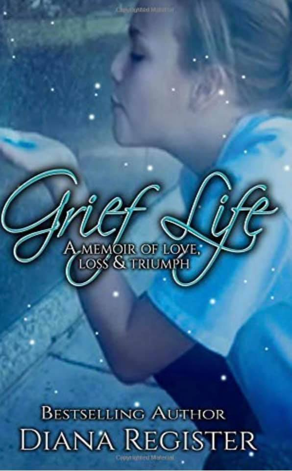 (Grief Life book cover from Diana Register.)