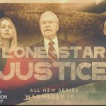 Profiles In Courage – Retired Law Enforcement Officers Bring Their Crime Fighting Experiences To Lone Star Justice TV Show