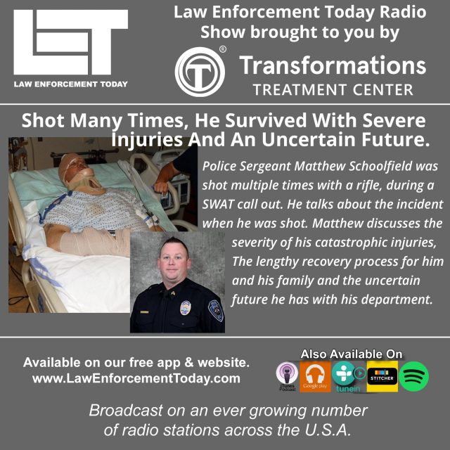Profiles In Courage - Shot Many Times, He Survived With Severe Injuries - Police Sgt. Matthew Schoolfield.
