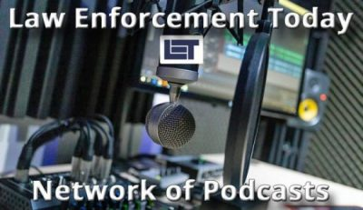 Law Enforcement Today Podcast Network