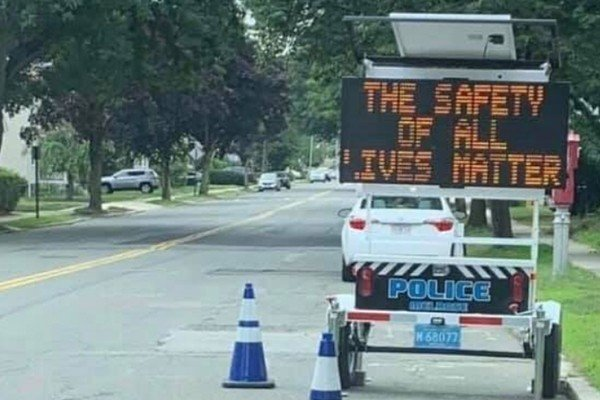 Officer under investigation over traffic sign saying 'The Safety Of All Lives Matter'.