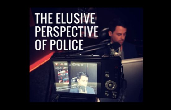 The Elusive Perspective of Police