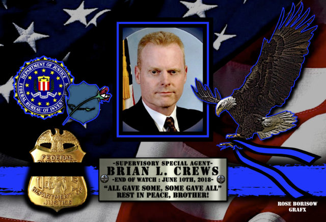 In Memoriam Supervisory Special Agent Brian Crews