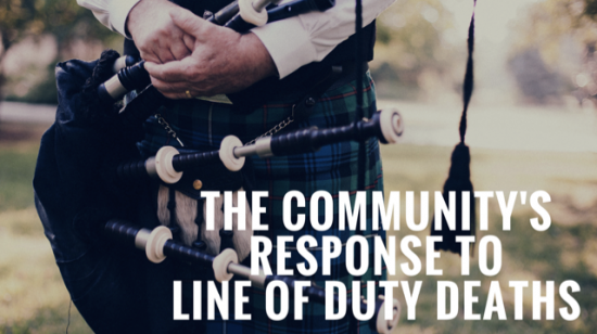 The Community's Response to Line of Duty Deaths