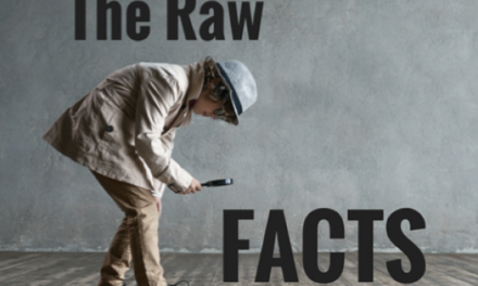 The Raw Facts